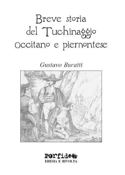 Breve storia del Tuchinaggio occitano e piemontese
