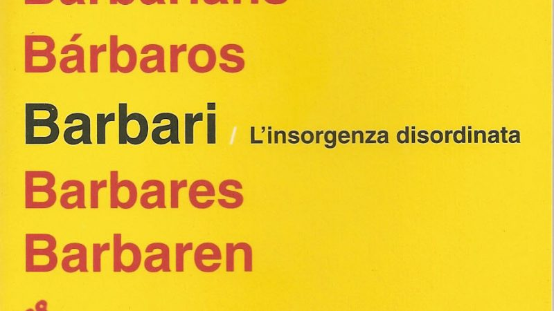 Barbari – l'insorgenza disordinata
