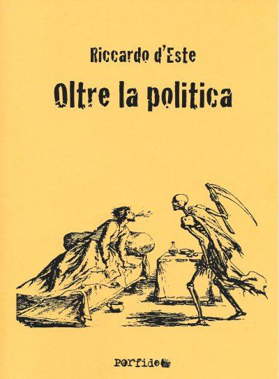 Oltre la politica