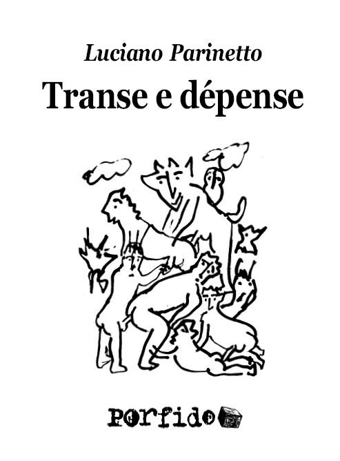 Parinetto, Transe e dèpense