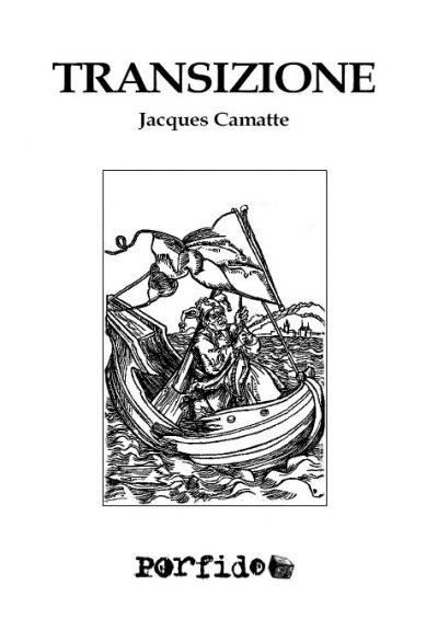 Jacques Camatte, Transizione