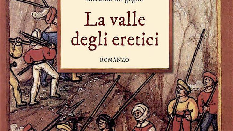 Riccardo Borgogno, La valle degli eretici-NOVITà