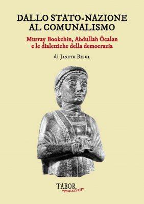 Dallo Stato nazione al comunalismo – Murray Bookchin, Abdullah Öcalan e le dialettiche della democrazia