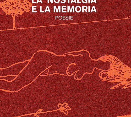 La nostalgia e la memoria di Sante Natarnicola