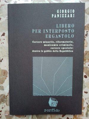 Giorgio Panizzari, Libero per interposto ergastolo-NOVITà-