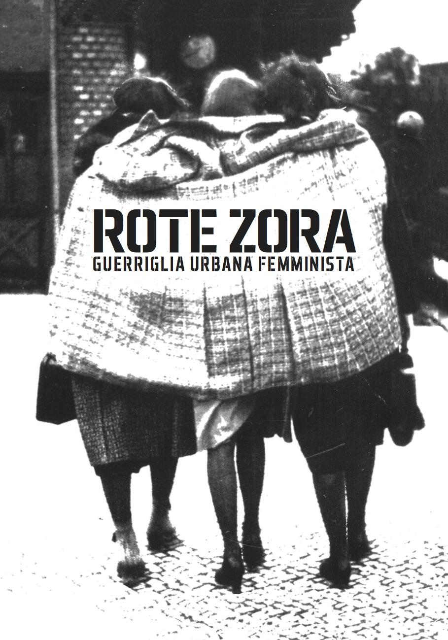 ROTE ZORA. Guerriglia urbana femminista