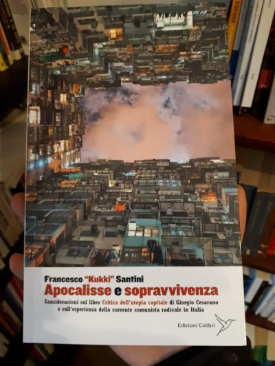 "Apocalisse e sopravvivenza di Francesco ""Kukki"" Santini"