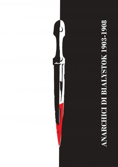 Anarchici di Bialystok 1903-1908